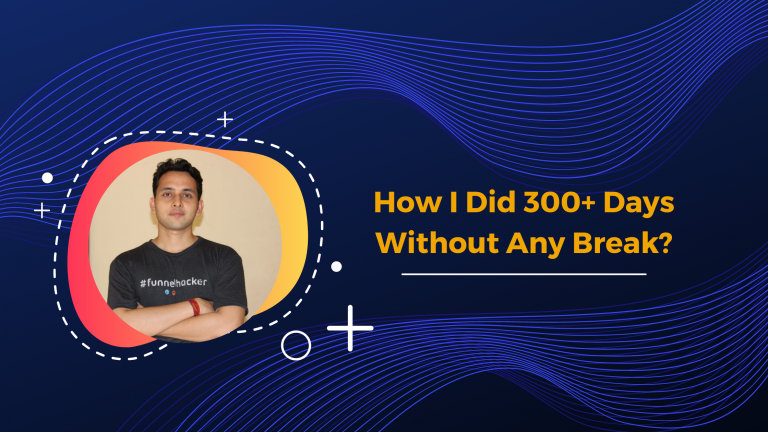 How I Did 300+ Days Without Any Break ❓